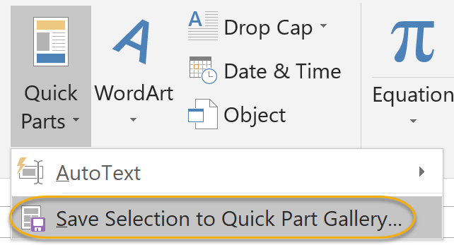 Save Selection to Quick Part Gallery